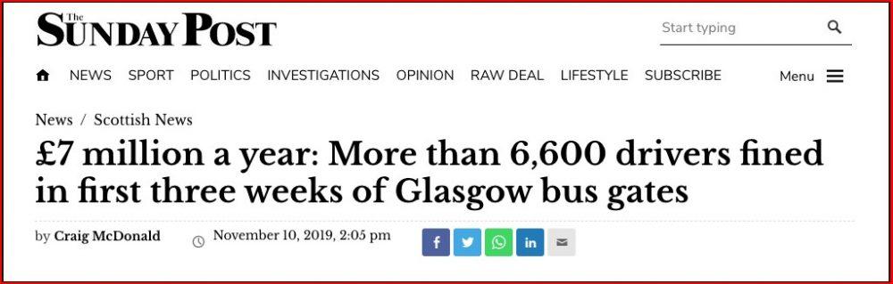 £7 million a year bus gates. Glasgow Sunday Post 10th Nov 2019