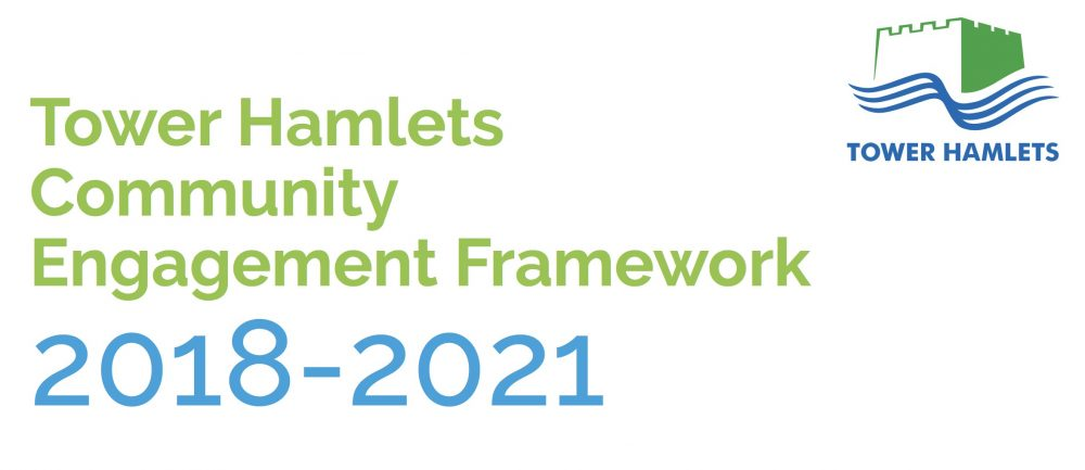 Tower Hamlets Community Engagement Framework