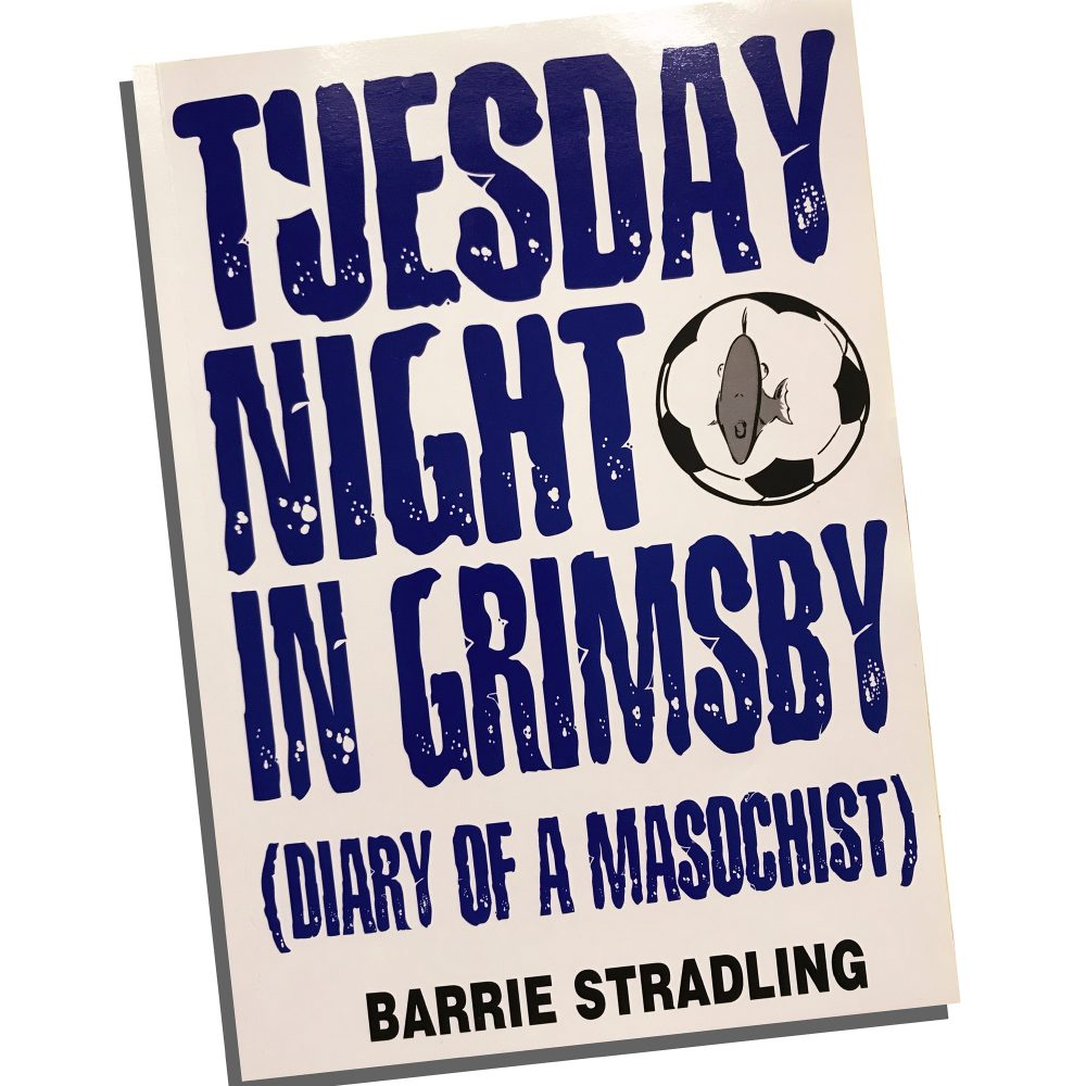 Book: Tuesday Night in Grimsby (Diary of a Masochist) by Barrie Stradling