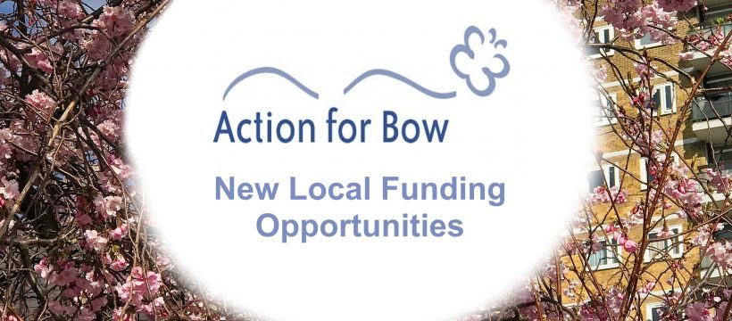 Action for Bow new funding opportunities