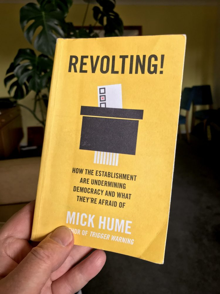 Revolting by Mick Hume