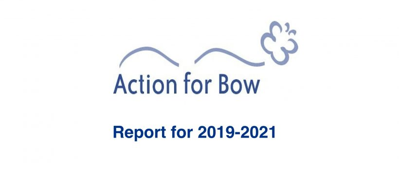 Action for Bow Report 2019-2021
